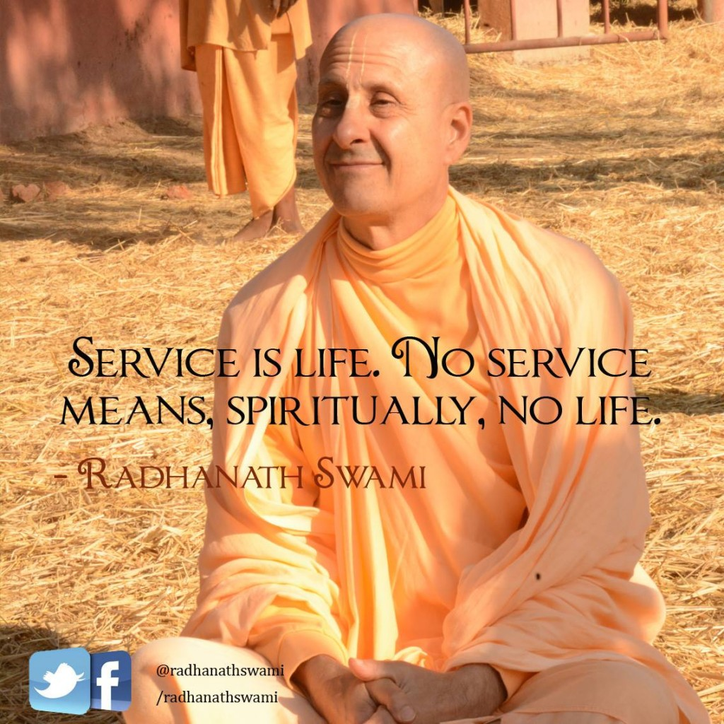 Radhanath Swami on service is life