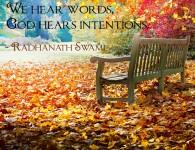 Radhanath Swami on god hears intentions